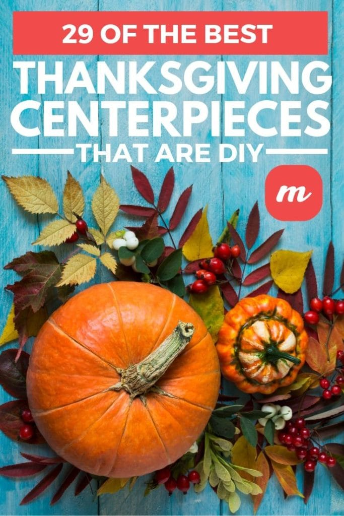 29 Of The Best Thanksgiving Centerpieces That Are DIY