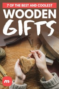 7 Of The Best And Coolest Wooden Gifts