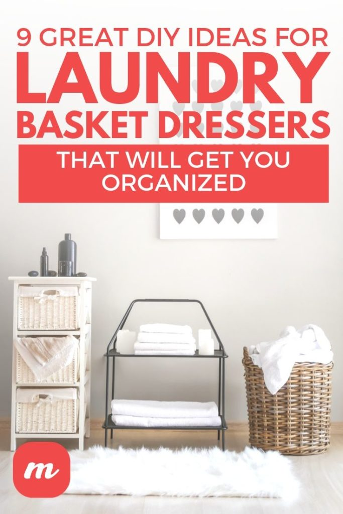 9 Great DIY Ideas For Laundry Basket Dressers That Will Get You Organized