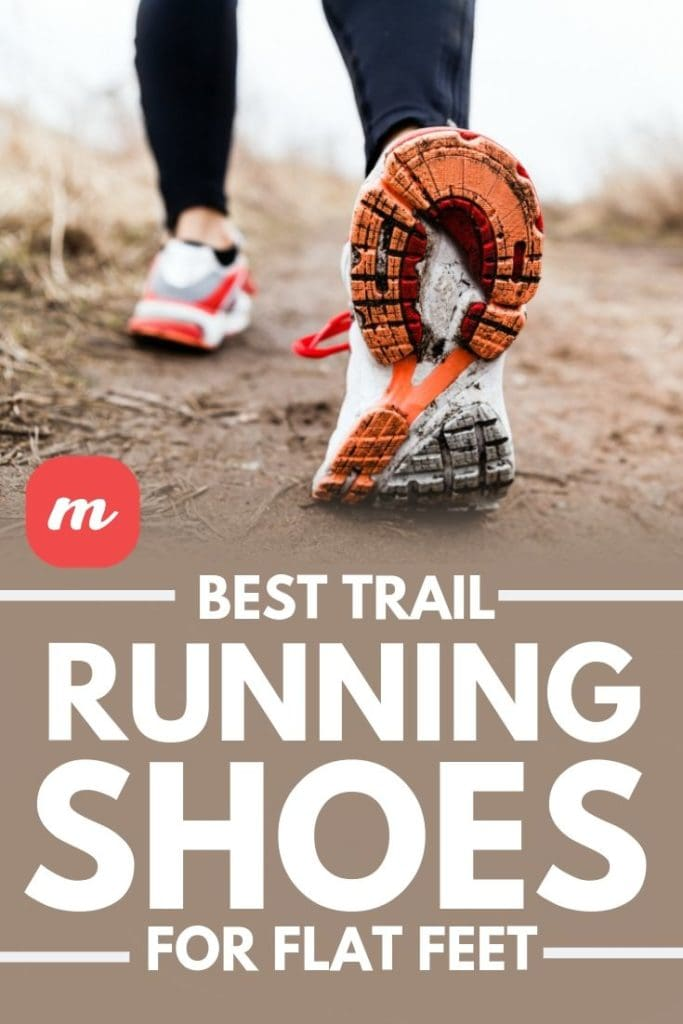 Best Trail Running Shoes For Flat Feet