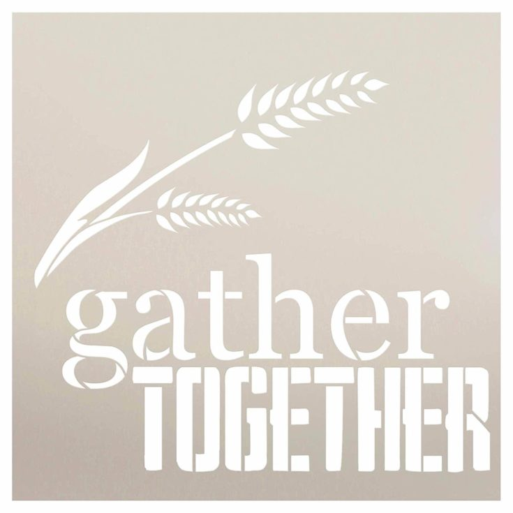 Gather Together with Wheat Strand Stencil by StudioR12