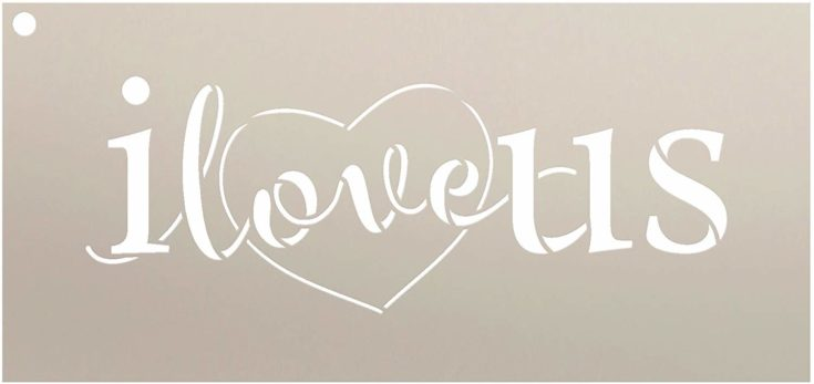 I Love Us Stencil with Heart by StudioR12 | Reusable Mylar Template | Use for Painting Signs on Pallets, Wood and Pillows