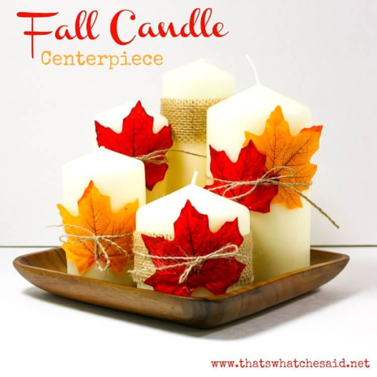 Thats What Che Said Fall Candle Leaf Wrapped Centerpiece