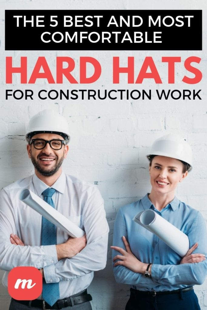 The 5 Best And Most Comfortable Hard Hats For Construction Work