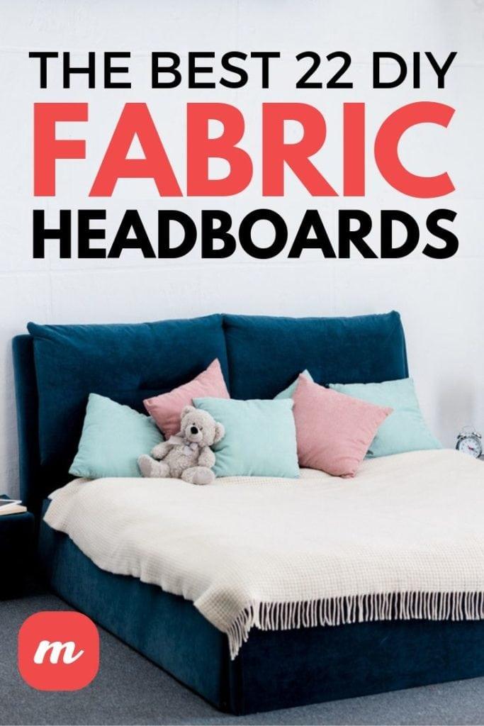 The Best 22 DIY Fabric Headboards
