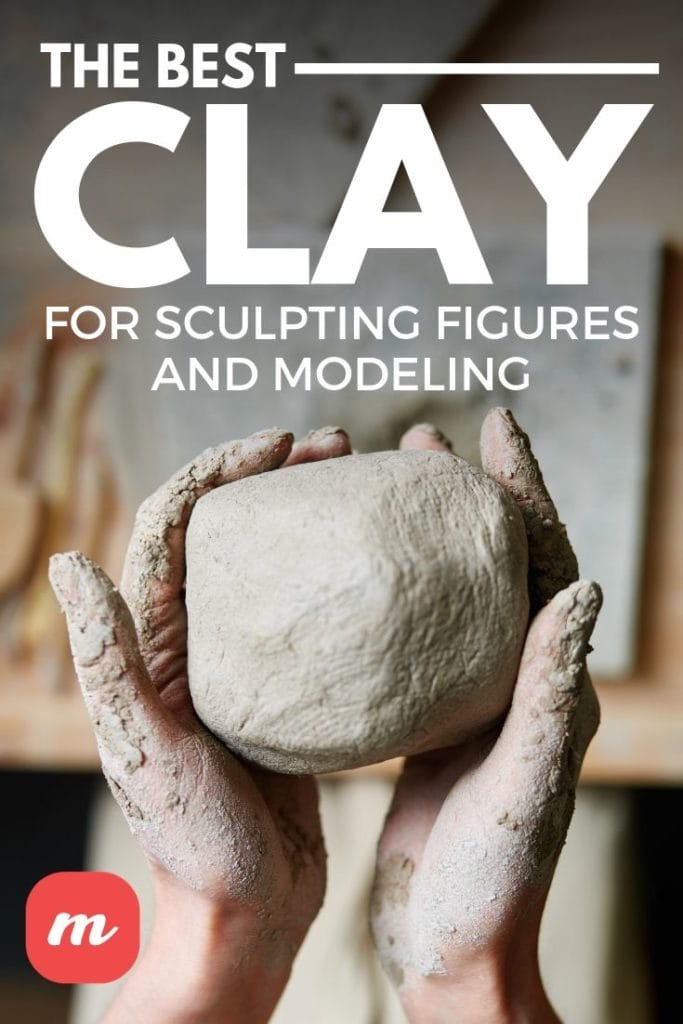 The Best Clay For Sculpting Figures And Modeling