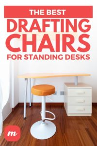 The Best Drafting Chairs For Standing Desks