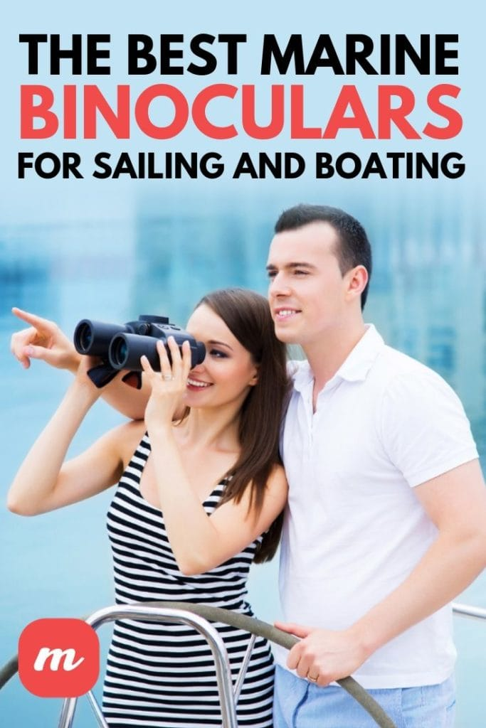 The Best Marine Binoculars For Sailing And Boating