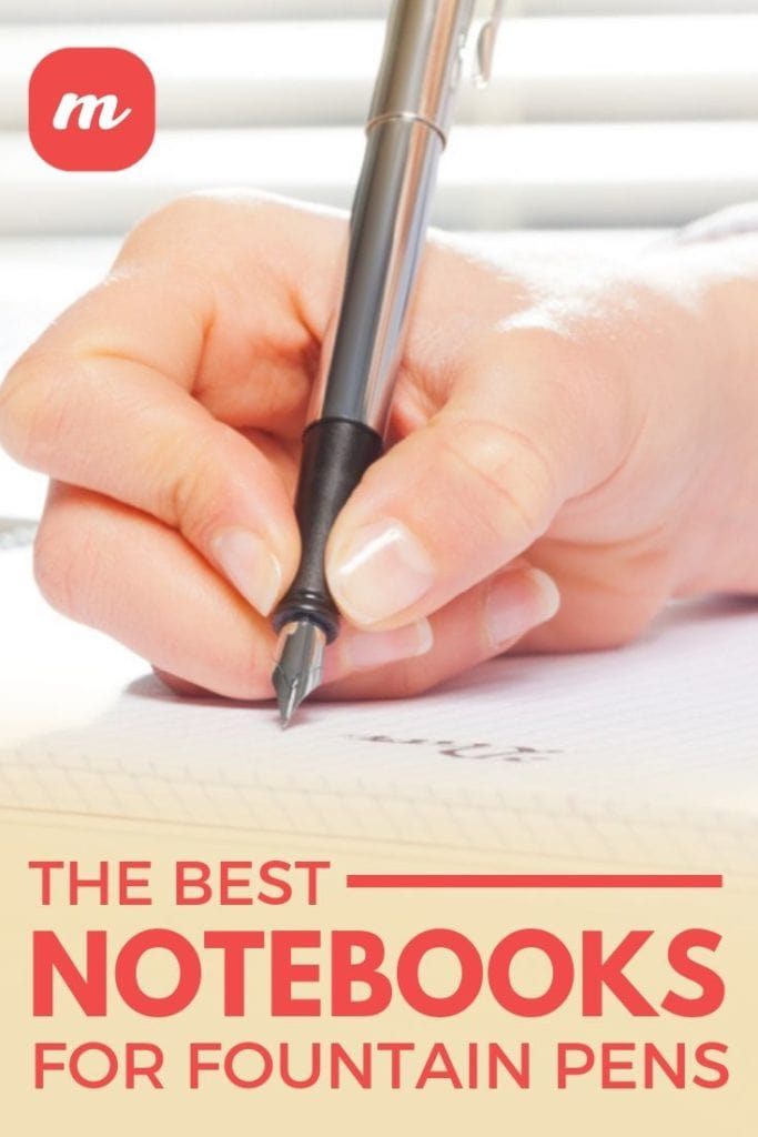 The Best Notebooks For Fountain Pens