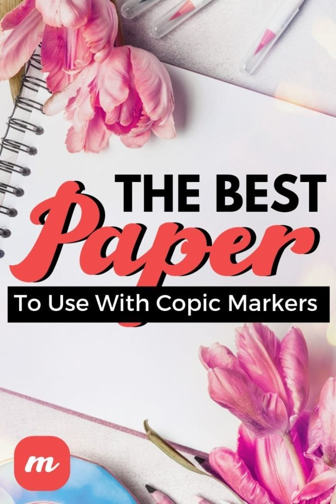 The Best Paper To Use With Copic Markers