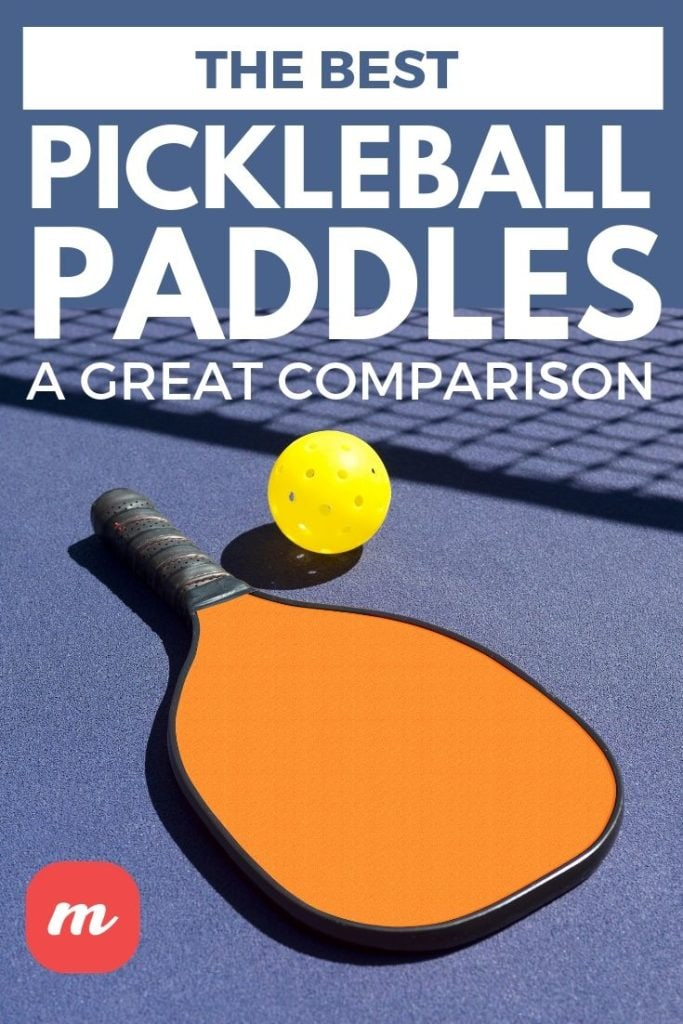 The Best Pickleball Paddles: A Great Comparison