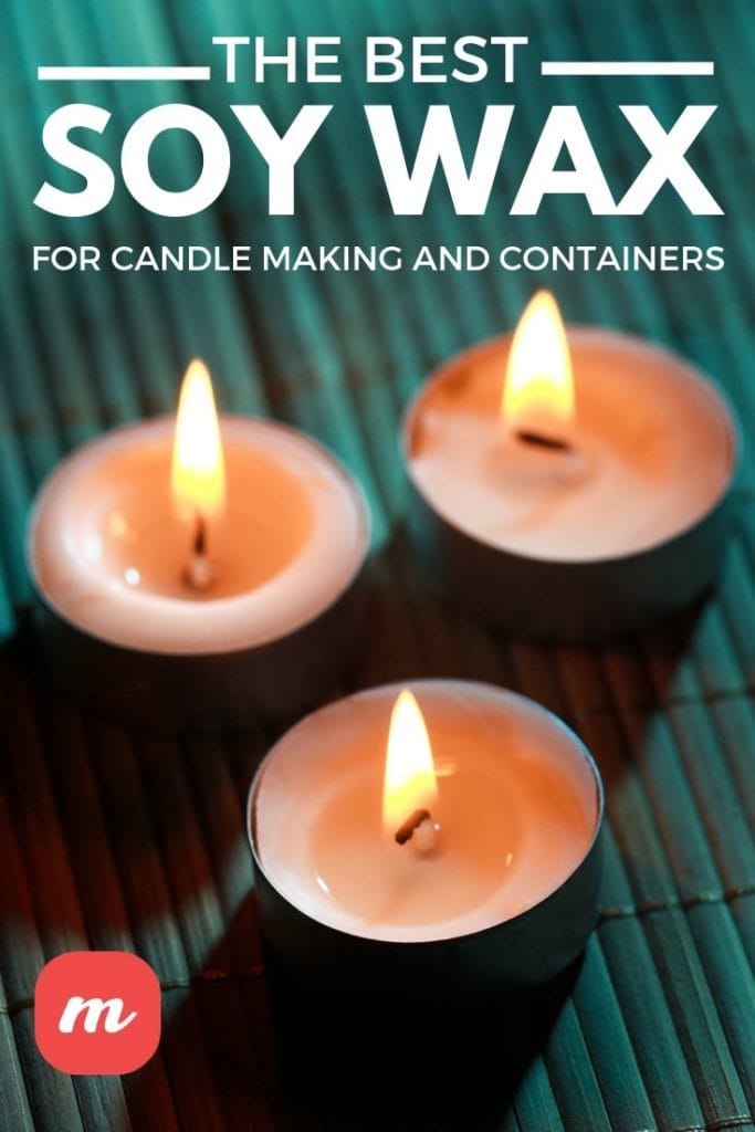 The Best Soy Wax For Candle Making And Containers