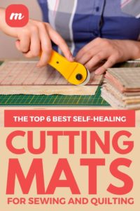 The Top 6 Best Self-Healing Cutting Mats For Sewing And Quilting