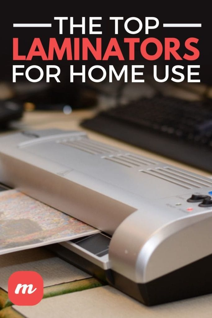 The Top Laminators For Home Use