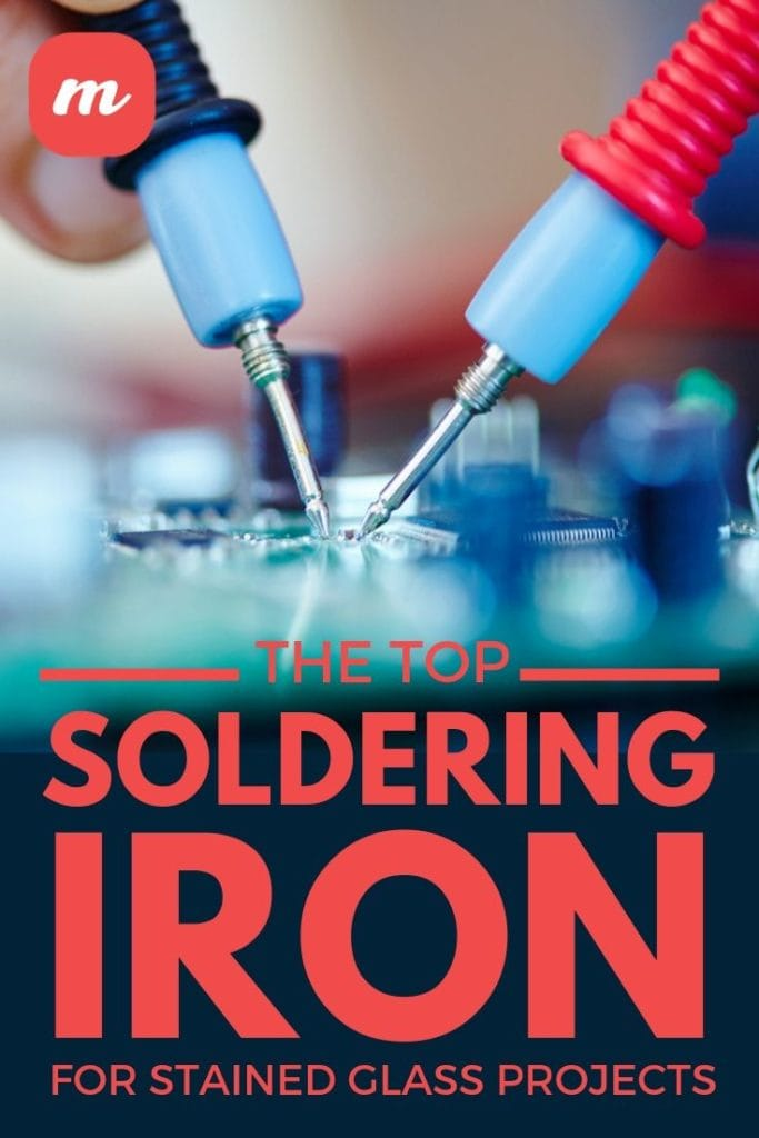 The Top Soldering Iron For Stained Glass Projects
