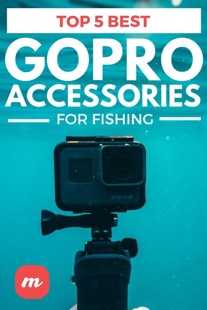 Top 5 Best GoPro Accessories For Fishing